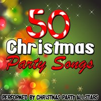 50 Christmas Party Songs — Christmas Party Allstars