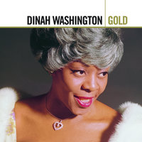 Gold — Dinah Washington