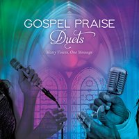 Gospel Praise Duets: Many Voices, One Message — сборник