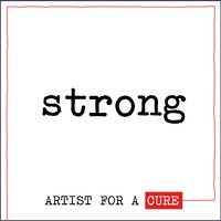 Strong — Artist for a Cure