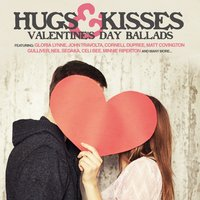 Hugs & Kisses - Valentine's Day Ballads — сборник