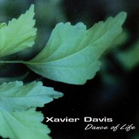 Dance of Life — Dwayne Burno, Xavier Davis, Don Braden, Carl Allen