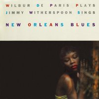 New Orleans Blues — Wilbur De Paris and Jimmy Witherspoon