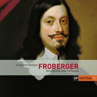 Froberger Works for Harpsichord — Siegbert Rampe