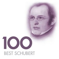 100 Best Schubert — Франц Шуберт