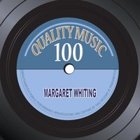 Quality Music 100 — Margaret Whiting