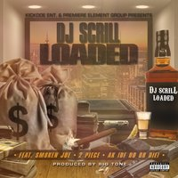 Loaded - Single — DJ Scrill