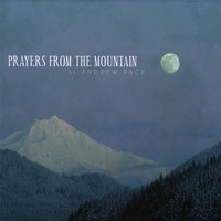 Prayers From The Mountain — Andrew Pace