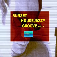 Sunset Housejazzy Groove vol.1 — Vince Sortino
