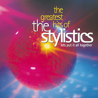 Greatest Hits — The Stylistics