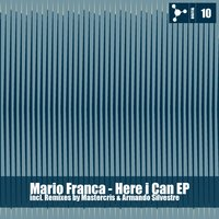 Here I Can EP — Mario Franca
