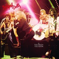 Too Much Too Soon — New York Dolls