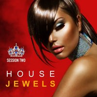 House Jewels: Session Two — сборник
