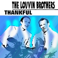 Thankful — The Louvin Brothers
