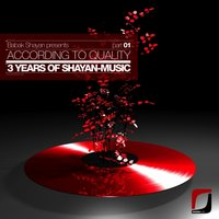 Babak Shayan presents: According To Quality - 3 Years Of Shayan-Music Part 01 — сборник