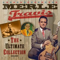 The Ultimate Collection — Merle Travis