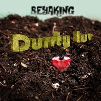 Durrty Luv - EP — Beyaking