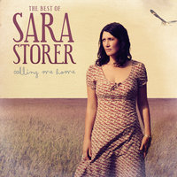 Calling Me Home -The Best Of ... — Sara Storer