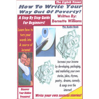 """How To Write Your Way Out Of Poverty"" ...the Audio Book — Bernette Williams"