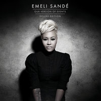 Our Version Of Events — Emeli Sande