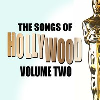 Songs Of Hollywood Volume 2 — сборник