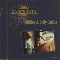Snapshots — Shirley Collins, Dolly Collins