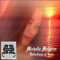 Reflections of Love — Michelle Metevier