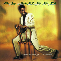 ... And The Message Is Love - The Best Of Al Green — Al Green