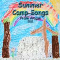 Summer Camp Songs — ARAGON