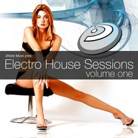 Electro House Sessions Vol.1 — сборник