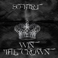 Win the Crown - Theme Song for Grapplers Quest at Ufc Fan Expo (feat. the Alchemist) — The Alchemist, So-Far-I