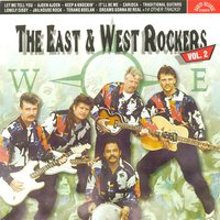 East & West Rockers Vol. 2 — The East & West Rockers