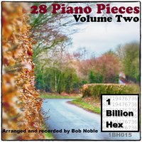 28 Piano Pieces, Vol. Two — Bob Noble