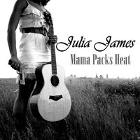 Mama Packs Heat — Julia James