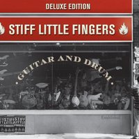 Guitar And Drum — Stiff Little Fingers