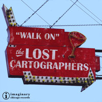 Walk On — The Lost Cartographers