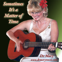 Sometimes It's a Matter of Time — Dr Mary Kleinsorge