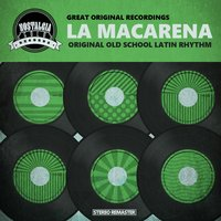La Macarena - Original Old School Latin Rhythm — сборник