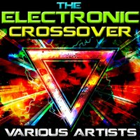 The Electronic Crossover — сборник
