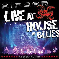Live at House Of Blues -- Cleveland, OH — Hinder