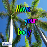Move your body — Patrick Ferreri