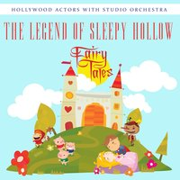 The Legend of Sleepy Hollow — Hollywood Actors, Studio Orchestra