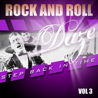Rock and Roll Daze - Step Back in Time, Vol. 3 — сборник