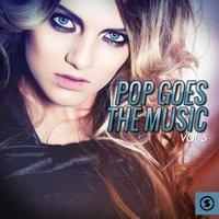 Pop Goes the Music, Vol. 5 — сборник