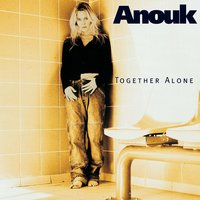 Together Alone — Anouk