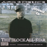 The Block All-Star — Ace Deuce