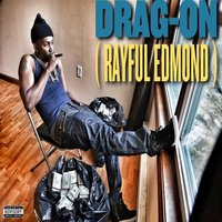 Rayful Edmond — Drag-On