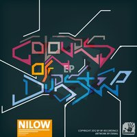 Colours of Dubstep Ep — Nilow