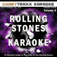 Artist Karaoke, Vol. 385 : Sing the Songs of the Rolling Stones, Vol. 2 — Charttraxx Karaoke