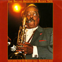 The Ballad Artistry of Buddy Tate — Buddy Tate